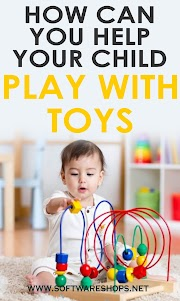 How can you help your child play with toys?