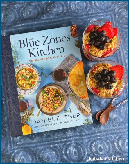 Kahakai Kitchen The Book Tour Stops Here A Review Of The Blue Zones Kitchen By Dan Buettner Served With Coconut Chia Pudding