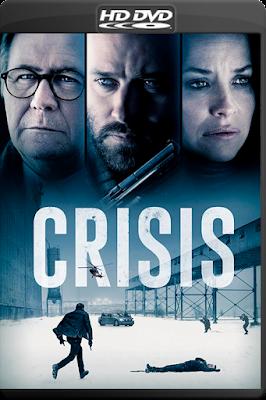 Crisis [2021] [Custom – DVDR] [Latino]