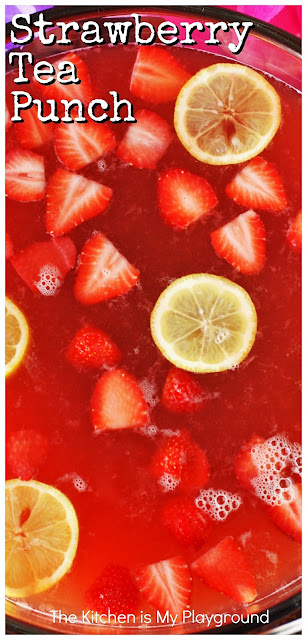 Strawberry Tea Punch ~ A perfectly-delicious, crowd-pleasing punch to serve up! Great for a tea party, bridal or baby shower, Easter, or a brunch. So good!  www.thekitchenismyplayground.com