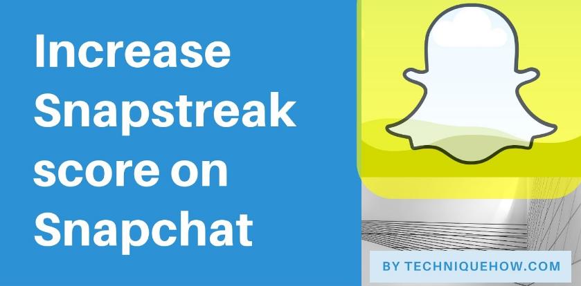 increase snapscore streak