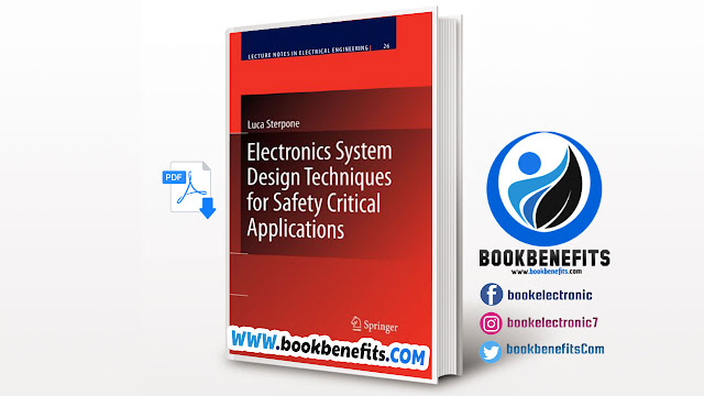 Electronics System Design Techniques for Safety Critical Applications pdf
