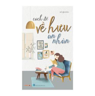 Sách - Kỹ Năng Sống - Bộ Sách Cách Để Trở Thành - Cách Để Về Hưu An Nhàn ebook PDF-EPUB-AWZ3-PRC-MOBI