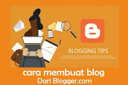 Cara Membuat Blog di Blogger dengan Mudah - Dasar Blogging