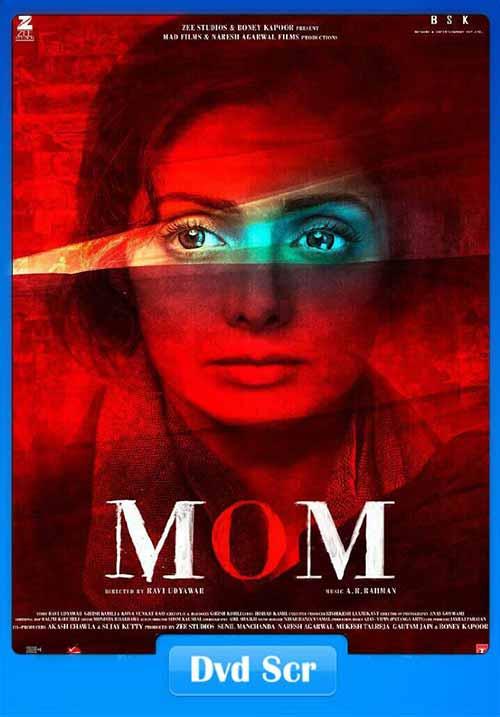 Mom 2017 Hindi