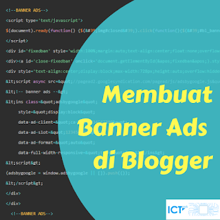 Membuat Banner Ads di blogger
