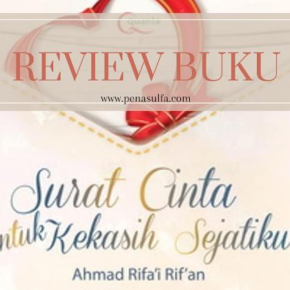Review | Surat cinta untuk kekasih sejatiku
