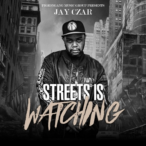 """DC Rapper Jay Czar Makes An Impact With """"Streets Is Watching"""""""