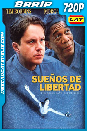 Sueños de libertad (1994) 720p BRrip Latino – Ingles