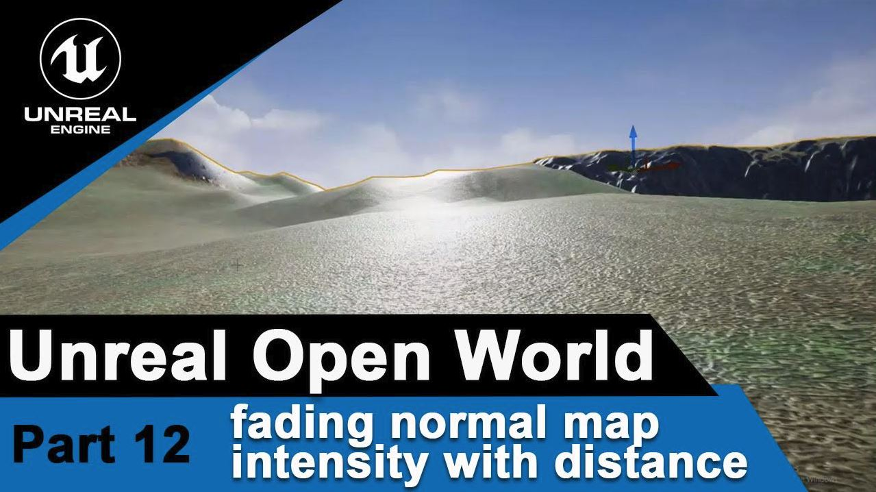 Unreal fading normal map intensity with distance - UE4 Open