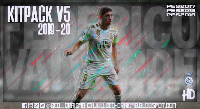 Kits Pack 2019-2020 Vol. 5 HD For PES 2017-2019 By Geo_Craig90