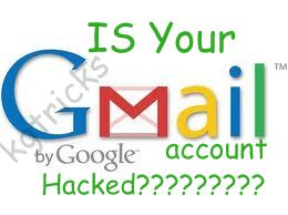 Is your Gmail Account Hacked?