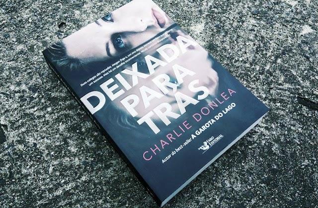 [RESENHA #424] DEIXADA PARA TRÁS - CHARLIE DONLEA