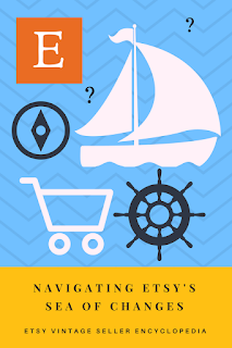 Navigating Etsy's sea of changes