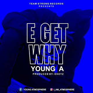 Music: Download Young A - E get why