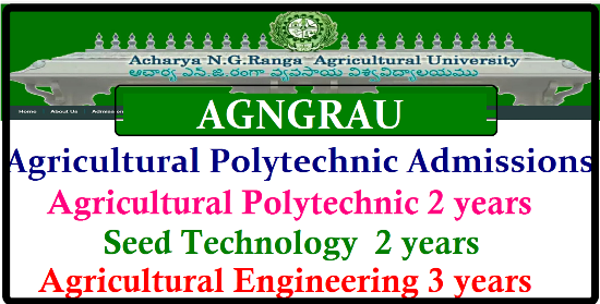 AGNGRAU Agricultural Polytecnic Admission Notification 2017 Acharya NG Ranga Agricultural University Admission Notification 2017| Acharya N G Ranga Agricultural University Polytechnic Admission Notification 2017 | Polytecnic admission notification 2017 | AGNGRAU Agricultural Polytecnic Admissions into Agricultural Polytecnic 2 years, Seed Technology 2 years and Agricultural Engeneering 3 years | AGNGRAU Polytechnic Admission 2017| agngrau-agricultural-polytecnic-admission-notification-2017-into-agricultural-polytechnic-seed-technology-agricultural-engineering-application-download/2017/05/agngrau-agricultural-polytecnic-admission-notification-2017-into-agricultural-polytechnic-seed-technology-agricultural-engineering-application-download.html/2017/05/agngrau-agricultural-polytecnic-admission-notification-2017-into-agricultural-polytechnic-seed-technology-agricultural-engineering-application-download-angrau.ac.in.html
