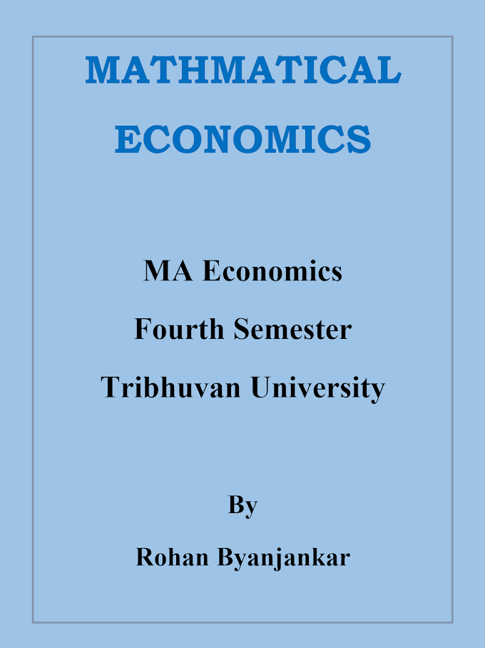 Mathematical Economics note for fourth semester, MA Economics