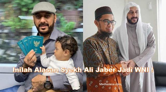 Alasan Syekh Ali Jaber Resmi Jadi WNI