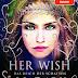 Durchgelesen: Das Reich der Schatten - Her Wish So Dark