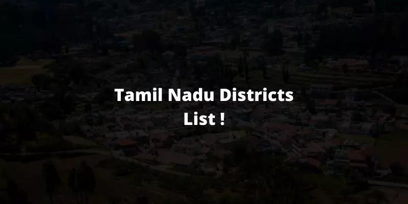 Tamil Nadu Districts List 2021 - PDF Download