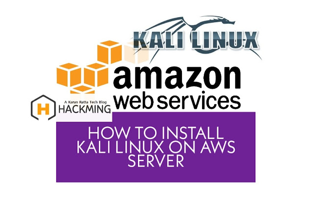 How to install Kali Linux on AWS Server | 10 Easy Steps