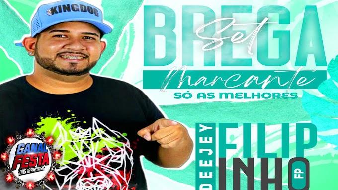 SET BREGA MARCANTE DJ FELIPINHO FP