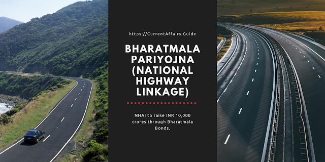 Bharatmala Pariyojna - National Highway Linkage