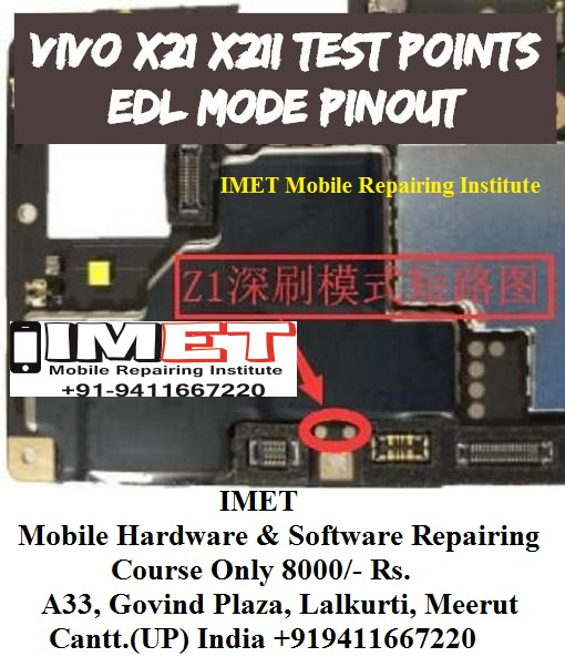 Vivo X21 X21i Test Points EDL Mode Pinout - IMET Mobile