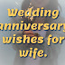 101+ Best Anniversary Wishes Messages for Wife in 2020