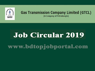 Gas Transmission Company Limited (GTCL) Job Circular 2019