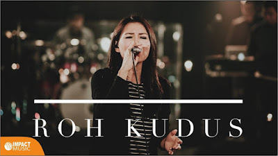 Download Lagu OIL Worship - Roh Kudus