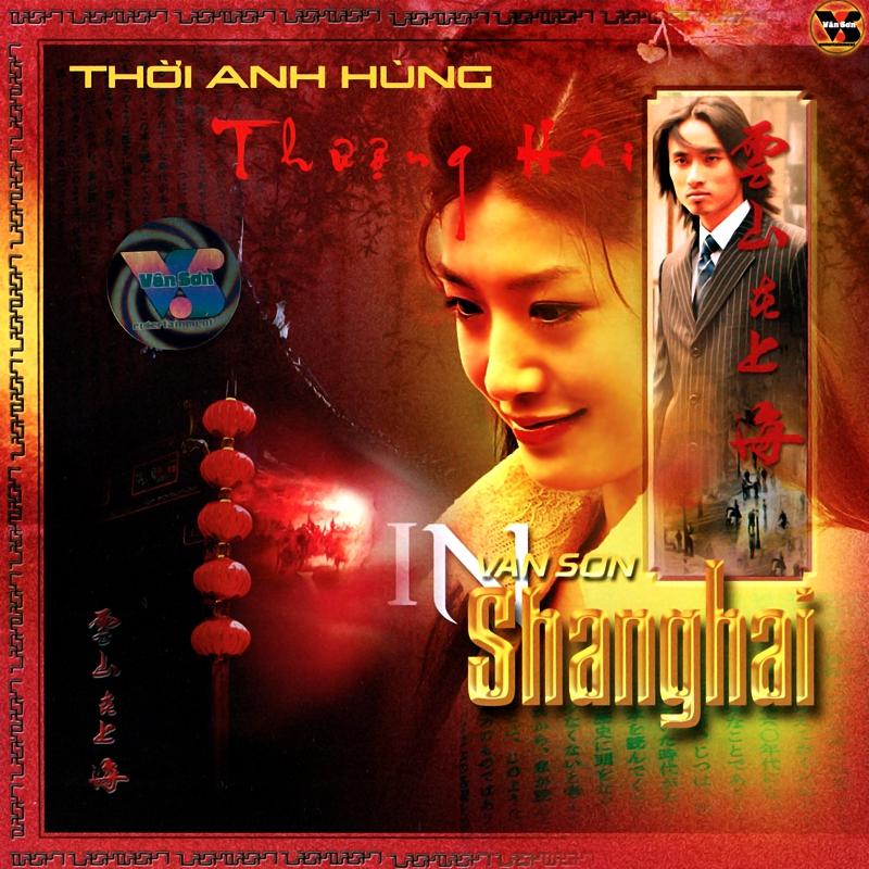 Vân Sơn CD157 - Thời Anh Hùng Thượng Hải (NRG)