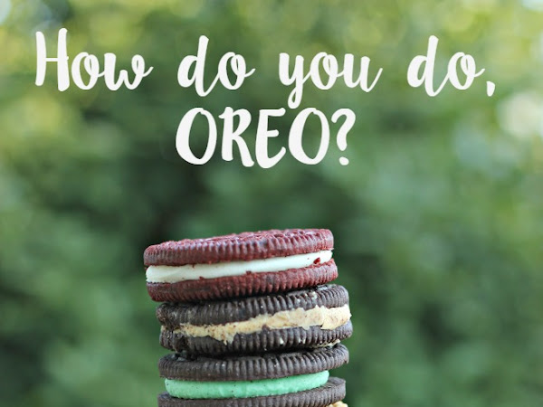 How do you do, OREO?