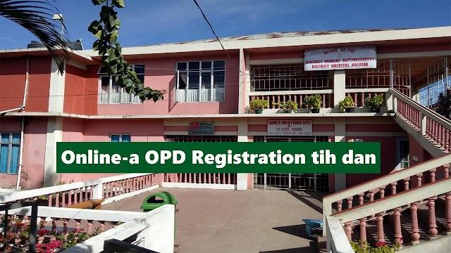 ONLINE ATANGA OPD/CASUALTY CARD LAK DAN EMAW, IN-REGISTER DAN (FULL TUTORIAL)
