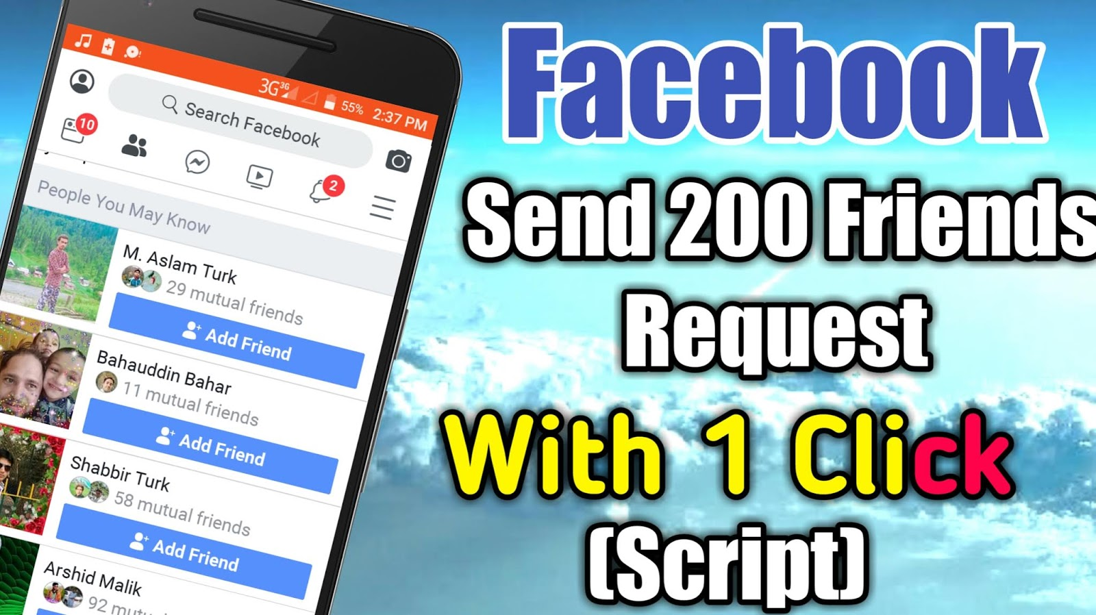 how to Send 200 friend request on facebook|In 1 Click Simple Method in 2019   how to Send 1000 friend request on facebook|In 1 Click Simple Method in 2019   Introduction  HI friends. Today I will be show you how you can send 200 Friends request on Facebook in one click using this Script.   This is a JavaScript. For Using this Script you can complete your 5000 Facebook friends in one day.   this script is very useful for you if you want to use this follow the method.     How it Work. First you need a chrome are any other browser. Open your browser and search Facebook login into Facebook and click the link given by the click here text. Next download or copy Sicript from Google drive folder link given the click here image click on image and Copy Sicript and the practical process is here. If you don't understand watch on youtube link is here.  Click here to Watch Video      Practically Wortk Open Your Browser  Login in to facebook  Then Click here  You will redirect to this page.     Then Copy or download Sicript in here.     Then paste script in web page    Then Select How many friends Request you send. and how many friends request send in one minute.  After this friends request automatic sending start.    Warning This Script is very powerful use it on your own risk. If you use this Script Facebook temporarily ban your friends request send option. You can not send friend request on Facebook for 1 hours or more. this script does not affect your Facebook main account. It is affecting your friends request sending options for 1 hours or 1 days. So if you want to use this Script it is so easy to use. Good luck.