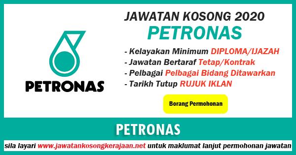 jawatan kosong di petroliam nasional berhad (petronas)2020