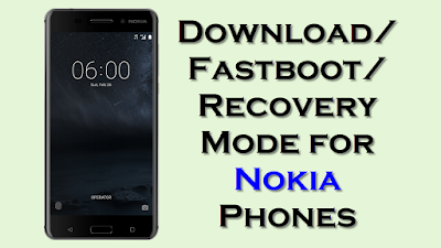 Download Fastboot Recovery Mode for Nokia Phones