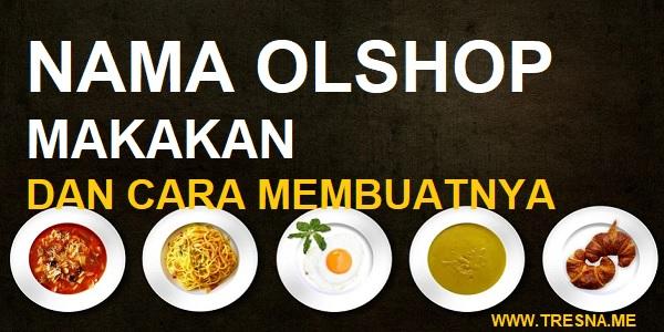 nama olshop makanan