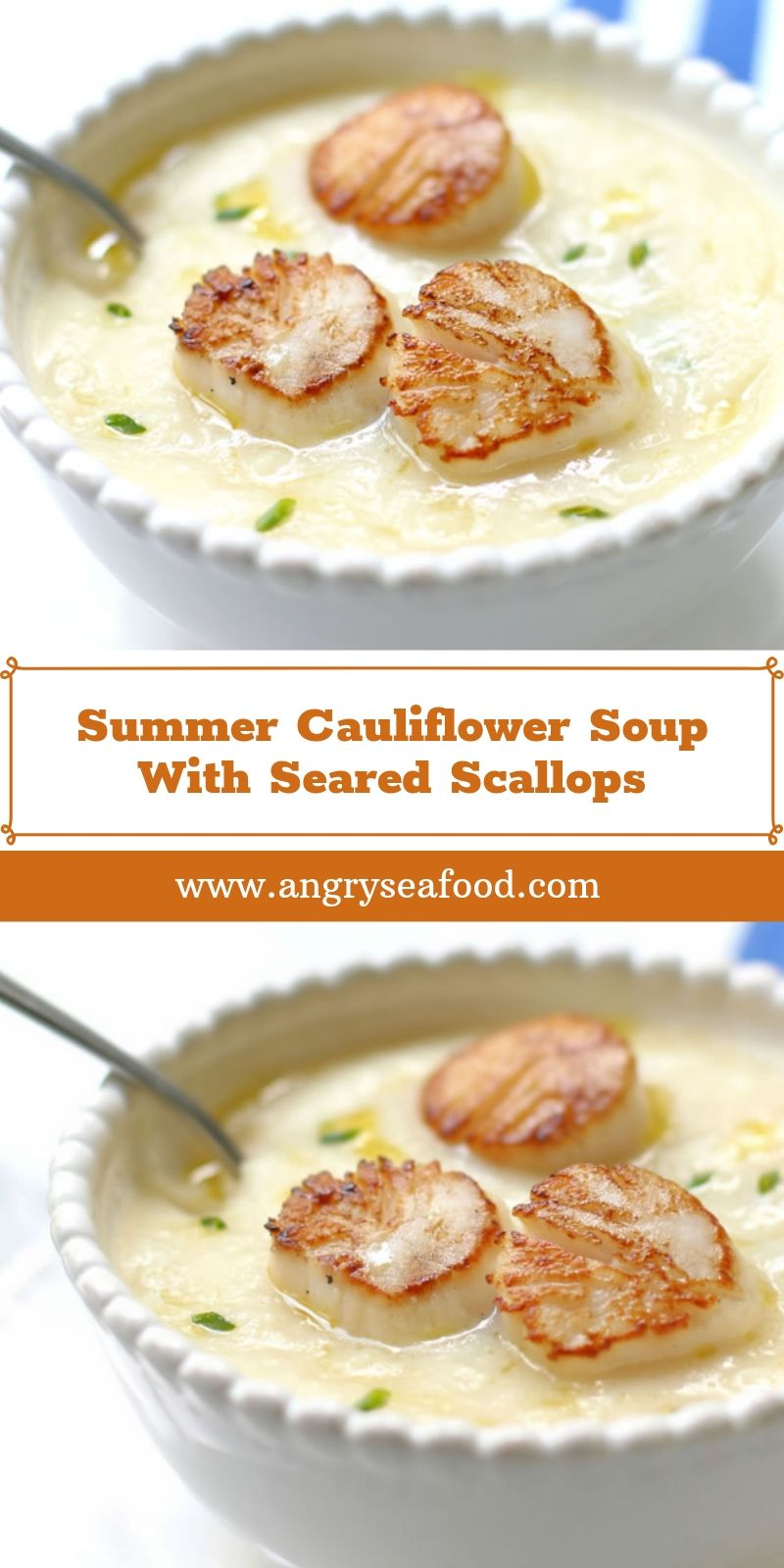 Summer Cauliflower Soup With Seared Scallops