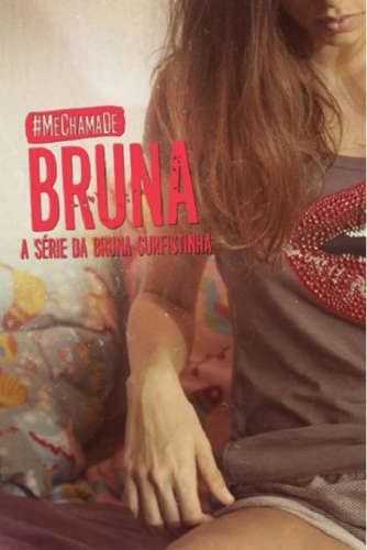 Llámame Bruna Temporada 1 Completa Subtitulado