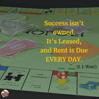 "Famous Quotes About Success And Hard Work: ""Success isn't owned. It's leased, and rent is due every day."" - J. J. Watt"