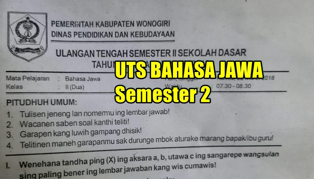 Soal Uts Pts Bahasa Jawa Kelas 2 Semester 2 Sd Mi Tahun Ajaran 2019 2020 Sekolah Dasar Islam