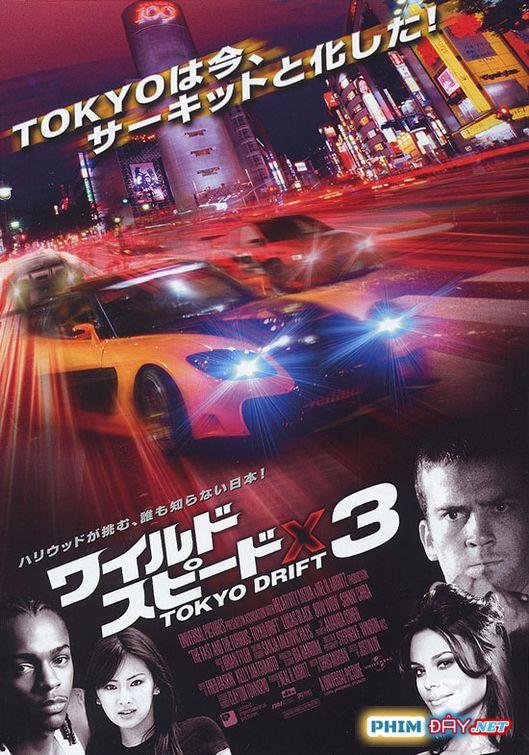Quá Nhanh Quá Nguy Hiểm 3 : Đường Đua Tokyo - The Fast and the Furious: Tokyo Drift (2006)