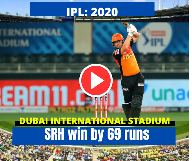 IPL 2020: Match 22nd:Sun Risers defeated Kings XI by 69 runs