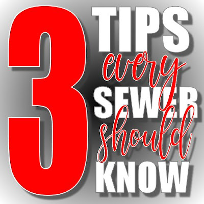 3 Tips Every Sewer Should Know