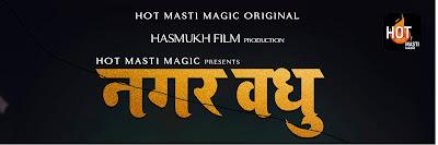 Nagar vadhu Web Series