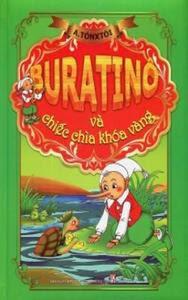 Buratino Và Chiếc Chìa Khoá Vàng - Lep Tônxtoi