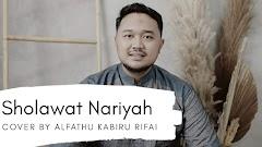 Lirik Latin Sholawat Nariyah Cover By Alfathu Kabiru Rifai Terbaru Beserta Manfaatnya