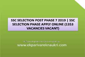 SSC selection post notification, SSC selection post eligibility,SSC SELECTION POST PHASE 7,SSC SELECTION POST.