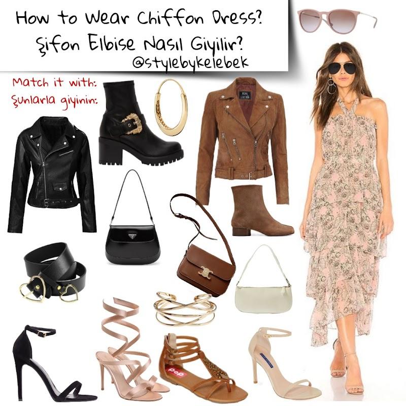 Şifon Elbise Nasıl Kombinlenir? Harika Kombin Önerileri